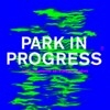 Télésorbonne : 4ème édition de Park in Progress