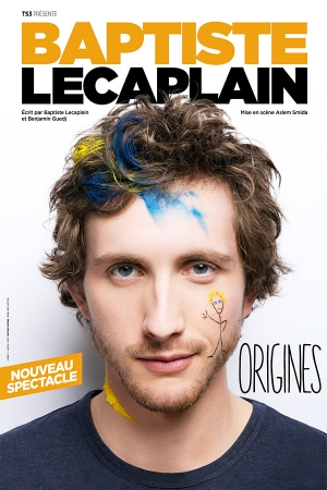 "BAPTISTE LECAPLAIN - DANS ""ORIGINES"""
