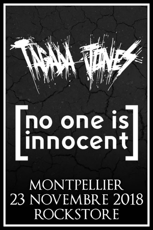 TAGADA JONES + NO ONE IS INNOCENT