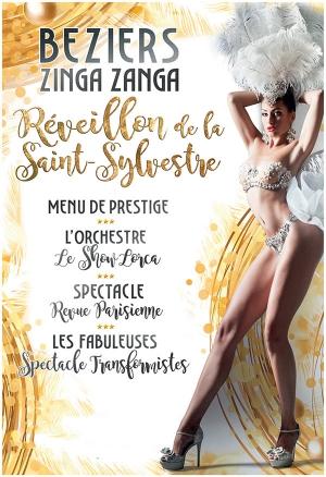 Idee Pour Passer Le Reveillon Du Jour De L An.Reveillon De La Saint Sylvestre Zinga Zanga Beziers