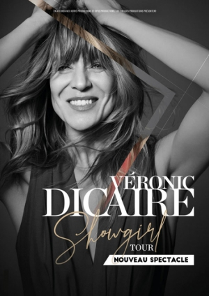 VERONIC DICAIRE - SHOWGIRL TOUR