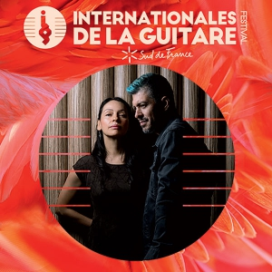 RODRIGO Y GABRIELA - LES INTERNATIONALES DE LA GUITARE