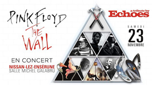 The Wall Live - Echoes a tribute to Pink Floyd