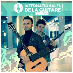 ANTOINE BOYER ET SAMUELITO - LES INTERNATIONALES DE LA GUITARE