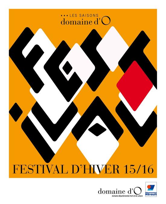Festival d 39 hiver 15 16 domaine d 39 o montpellier 34090 - Sortir montpellier aujourd hui ...