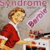 affiche SYNDROME BARBIE