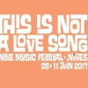 affiche THIS IS NOT A LOVE SONG - PASS 3J - VALABLE DU 9 AU 11 JUIN 2017