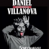 affiche DANIEL VILLANOVA - BOUROUGNAN A UN GRAIN !