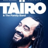 affiche TAIRO & THE FAMILY BAND