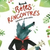 affiche BETES RENCONTRES