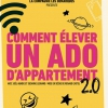 affiche COMMENT ELEVER UN ADO D'APPARTEMENT