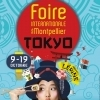 affiche FOIRE INTERNATIONALE DE MONTPELLIER - DESTINATION TOKYO !