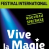 affiche FEST INTERNATIONAL VIVE LA MAGIE