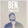 affiche BEN (L'ONCLE SOUL) - ADDICTED TO YOU
